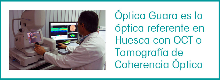 Optica Guara, referente en Huesca con OCT